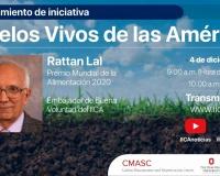 """Rattan Lal y el IICA lanzan la iniciativa """"Suelos Vivos de las Américas"""""""