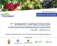 """27 de abril: 1er Seminario Campo&Tecnología: """"La Fruticultura de Exportación en el Sur de Chile"""""""